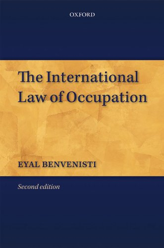 The International Law of Occupation (English Edition)