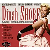 The Nashville Nightingale: Selected Sides 1939-1955 by Dinah Shore (2011-06-14)