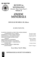 Oxide Minerals (Reviews in Mineralogy & Geochemistry)
