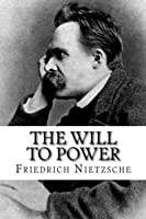 The Will to Power: Complete Book Volumes I-IV [並行輸入品]