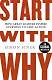 Start With Why: How Great Leaders Inspire Everyone To Take Action 画像