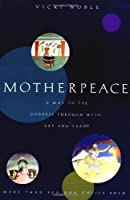 Motherpeace: A Way to the Goddess Through Myth Art and Tarot【洋書】 [並行輸入品]