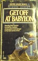 GET OFF AT BABYLON