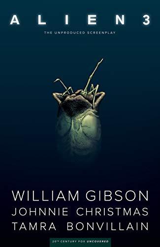 William Gibson's Alien 3 (English Edition)
