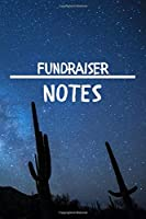 Fundraiser Notes: Fundraiser Career School Graduation Gift Journal / Notebook / Diary / Unique Greeting Card Alternative