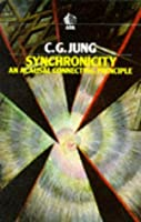 Synchronicity: An Acausal Connecting Principle by C. G. Jung(1985-09-19)