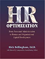 HR Optimization: From Personnel Administration to Human and Organizational Capital Development