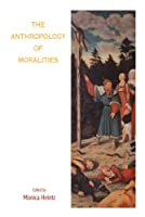 The Anthropology of Moralities (Fertility, Reproduction and Se)