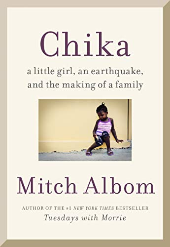 Chika: A Little Girl, an Earthquake, and the Making of a Family (English Edition)