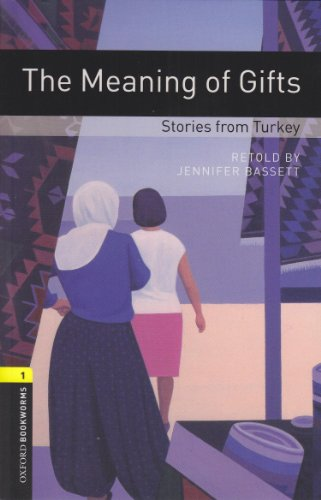 Meaning of Gifts. Reader und CD. World Stories: Stories from Turkey (Lernmaterialien)の詳細を見る