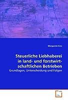 Steuerliche Liebhaberei in land- und forstwirtschaftlichen Betrieben: Grundlagen, Unterscheidung und Folgen
