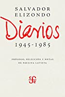Diarios 1945-1985/ Diaries 1945- 1985 (Literatura)