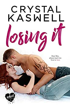Losing It (Inked Hearts Book 6) by [Kaswell, Crystal]