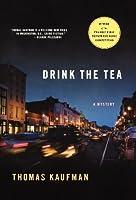 Drink the Tea (Willis Gidney Mysteries)