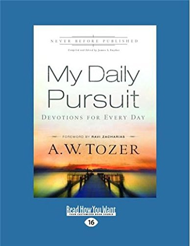 Download My Daily Pursuit: Devotions for Every Day (Large Print 16pt) 1459678427