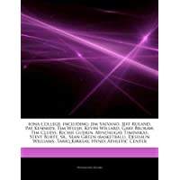 Articles on Iona College, Including: Jim Valvano, Jeff Ruland, Pat Kennedy, Tim Welsh, Kevin Willard, Gary Brokaw, Tim Cluess, Richie Guerin, Mindauga