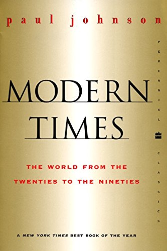 Download Modern Times  Revised Edition: World from the Twenties to the Nineties, The (Perennial Classics) 0060935502