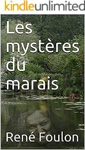 Les mystères du marais (French Edition)