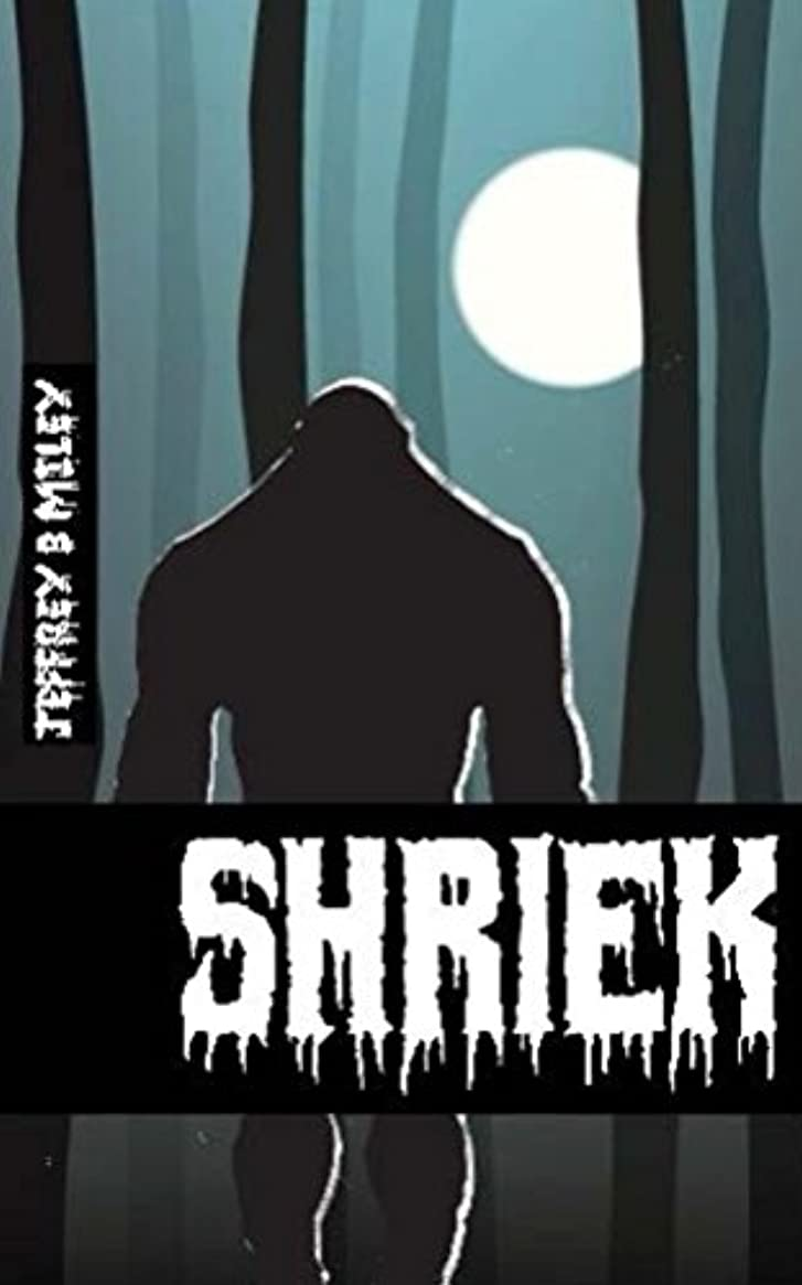 鋭く便利さうれしいShriek (Revenge In The Woods Book 1) (English Edition)
