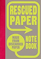Rescued Paper Notebook, hardcover