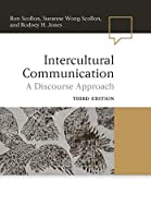 Intercultural Communication: A Discourse Approach, 3rd Edition (Language in Society)