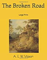 The Broken Road: Large Print