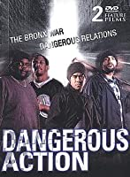 Dangerous Action - The Bronx War/Dangerous Relations: 2 Pack DVD