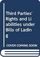 Third Parties' Rights and Liabilities under Bills of Lading