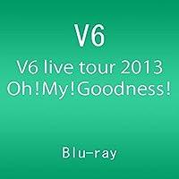 V6 live tour 2013 Oh! My! Goodness!