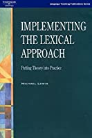 Implementing the Lexical Approach Text (224pp)