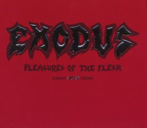 Pleasures Of The Flesh (Deluxe Edition)