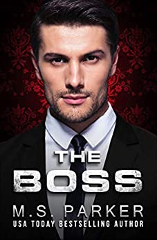 The Boss (Manhattan Records Book 1) by [Parker, M. S.]