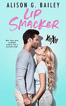 Lip Smacker by [Bailey, Alison G.]