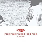 FIVE FINE FILES FIXED FIRE(5 Years Best)(初回限定DVD付)