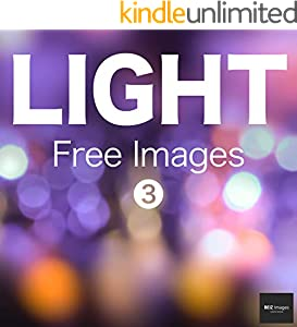 LIGHT Free Images 3  BEIZ images - Free Stock Photos (English Edition)