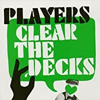 Clear the Decks by Players (2004-02-04)