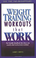 Weight Training Workouts That Work