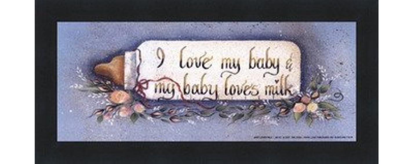 変な出席する以前はBaby Loves Milk by Gail Eads – 10 x 4インチ – アートプリントポスター LE_613883-F101-10x4
