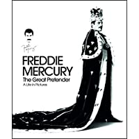 Freddie Mercury: The Great Pretender: A Life in Pictures