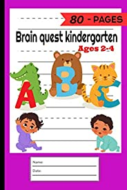 Brain Quest Kindergarten Ages 2-4: Cute Letter Tracing Notebook for Toddlers 2-4 Years Old and scholastic kind