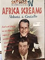 Abbott & Costello in Africa Screams