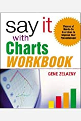 Say It With Charts: Workbook リング製本
