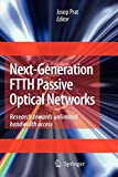 Next-Generation FTTH Passive Optical Networks: Research Towards Unlimited Bandwidth Access
