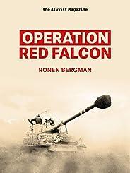 Operation Red Falcon (Kindle Single)