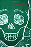Death Math NOTEBOOK: Graph Paper Notebook, Notebooks Skull, Quad Ruled, Multiplication Table 12x12, Laboratory Notebook / 6