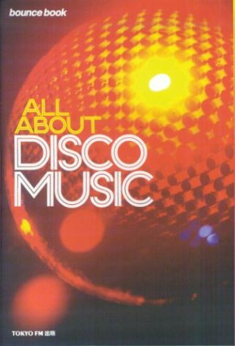 ALL ABOUT DISCO MUSIC (bounce book)の詳細を見る