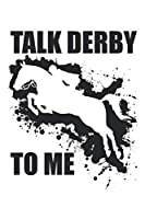 Talk Derby to me: Racing Derby Horse Lover