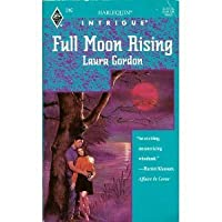 Full Moon Rising (Harlequin Intrigue)