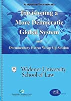 Envisioning a More Democratic Global System