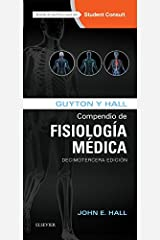 Guyton y Hall. Compendio de Fisiología Médica (Spanish Edition) Kindle Edition
